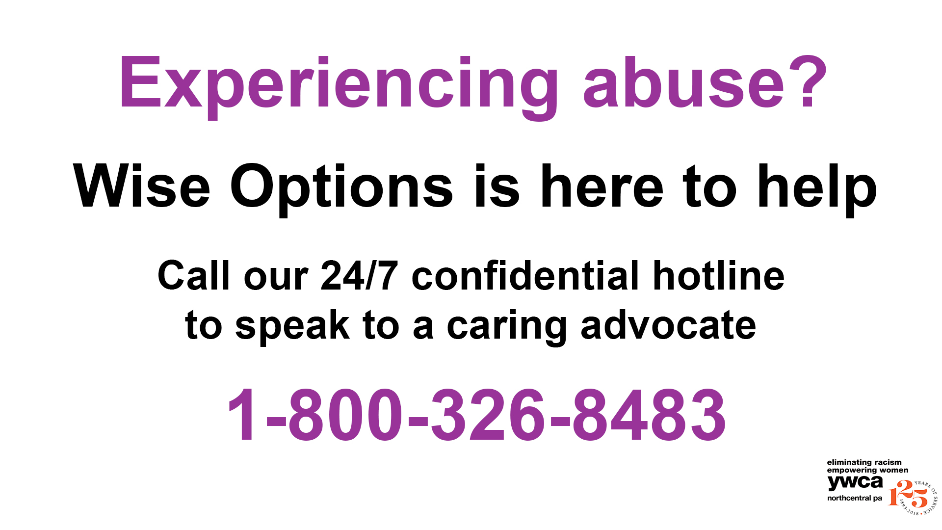 Experiencing abuse? Call Wise Options now!